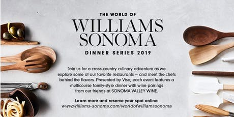 World of Williams Sonoma Dinner Series with Chef Thomas McNaughton tickets