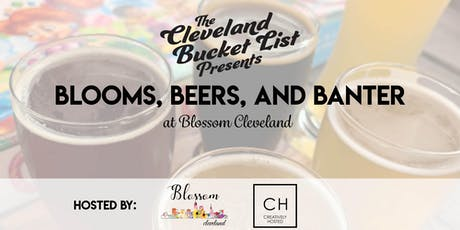 Blooms, Beers, and Banter at Blossom Cleveland tickets