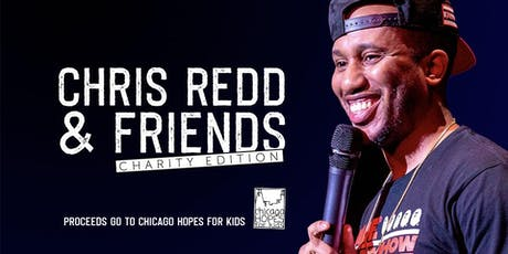 Chris Redd & Friends: Charity Edition tickets