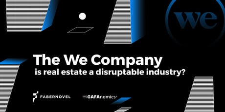 The We Company: is real estate a disruptable industry? tickets