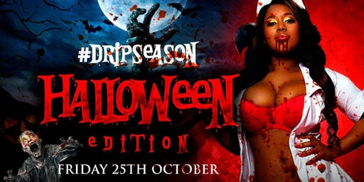 #DripSeason |Halloween Edition
