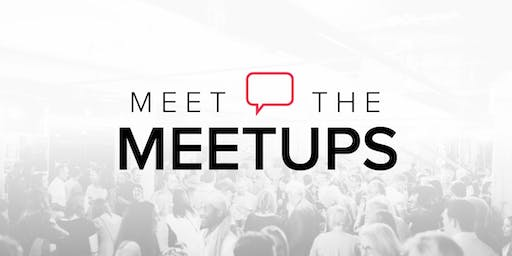 Meet the Meetups - Connecting Tech, Entrepreneurs, & Innovators