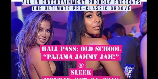 Hall Pass: Old School Pajama Jammy Jam