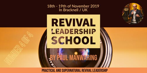 School of Practical & Supernatural Revival Leadership - No. IV