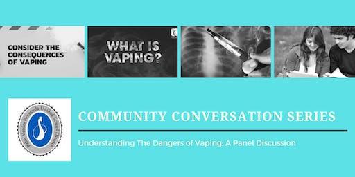 Community Conversation Series: Understanding the Dangers of Vaping