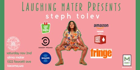 Laughing Mater with Steph Tolev tickets
