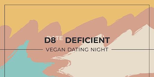 Date Deficient - Vegan Dating Night