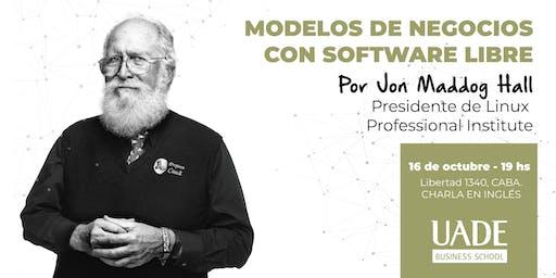 Modelos de Negocios con Software Libre por Jon Maddog Hall