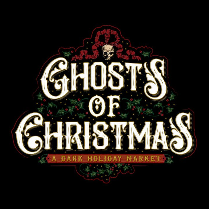 Dark Christmas.Ghosts Of Christmas A Dark Holiday Market Tickets Sun Dec