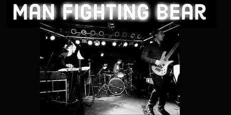Man Fighting Bear CD Release Party tickets