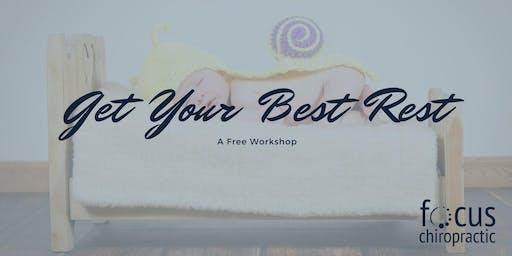 Get Your Best Rest - A Free Workshop