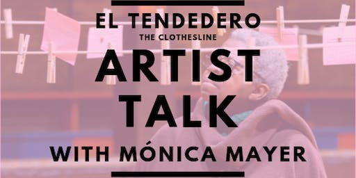 Artist Talk: Mónica Mayer