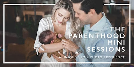 Parenthood Mini Sessions				 | A Unique Film + Photo Experience tickets