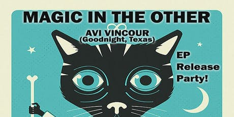 Magic In The Other EP RELEASE, Avi Vinocur tickets