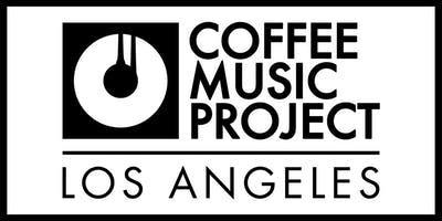 THE COFFEE MUSIC PROJECT - LOS ANGELES