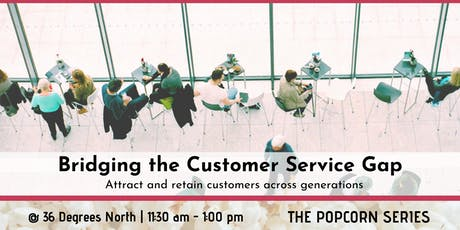Bridging the Customer Service Gap tickets