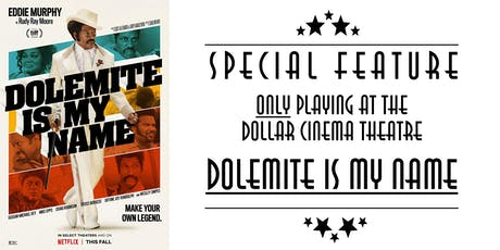Dolemite Is My Name tickets