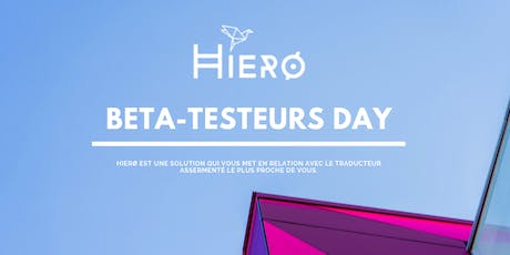 Beta-Testeurs Day by Hierø billets