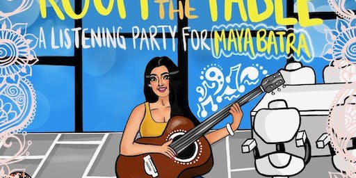 A Concert and Listening Party for Maya Batra
