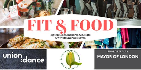 Union:Dance hosts Fit & Food supported by the Mayor of London tickets
