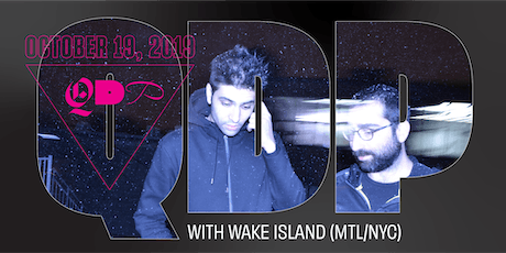 QDP October with WAKE ISLAND tickets
