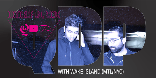 QDP October with WAKE ISLAND