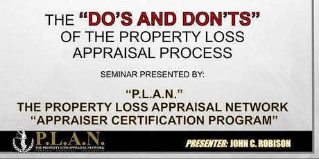 """""""The Do's And Don'ts of The Property Loss Appraisal Process Appraiser Certification Program"""" Dallas TX tickets"""