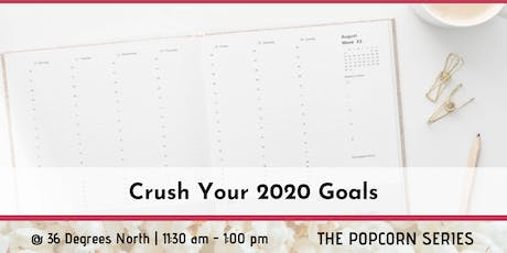Crush Your 2020 Goals tickets