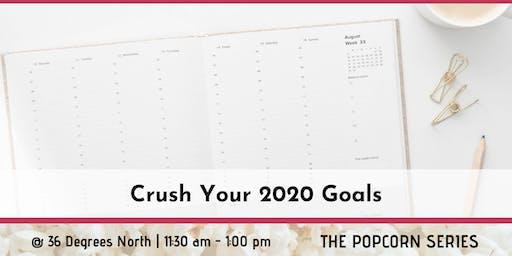 Crush Your 2020 Goals