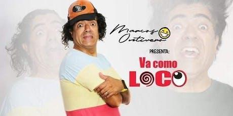 """Marcos Ontivero """"Va Como Loco"""" entradas"""