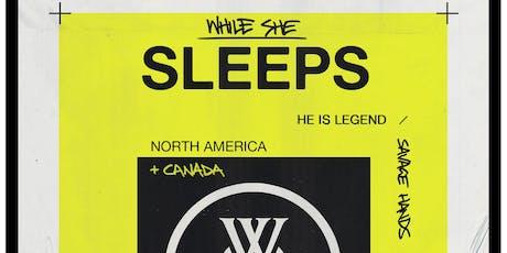 While She Sleeps tickets