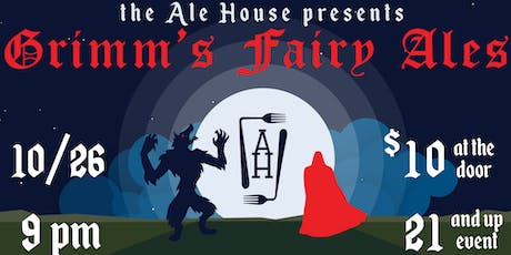 The Ale House Halloween Party   Grimm's Fairy Ales tickets