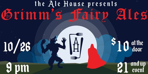The Ale House Halloween Party   Grimm's Fairy Ales