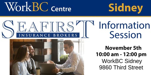 WorkBC Sidney | SeaFirst Insurance Info Session