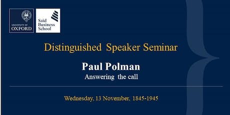 Distinguished Speaker Seminar - Paul Polman, Chair of School Board  tickets