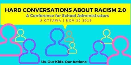 Hard Conversations About Racism 2.0: A Conference for School Administrators tickets