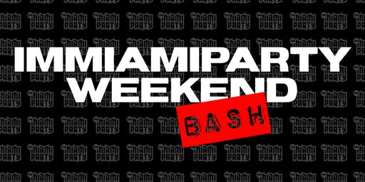 WEEKEND BASH