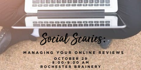 Social Scaries: Managing Your Online Reviews   tickets