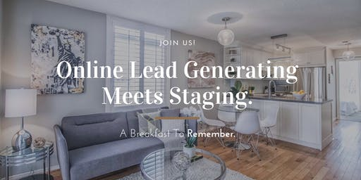 Online Lead Generating Meets Staging