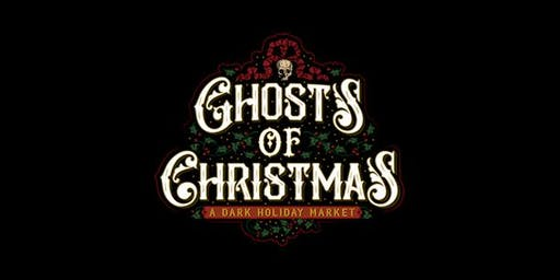 Ghosts of Christmas: A Dark Holiday Market
