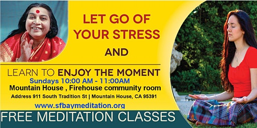 Free Sahaja Yoga Meditation Classes in Mountain House CA - Every Sunday