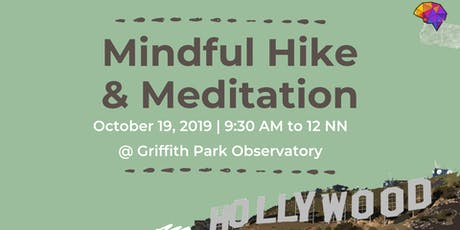 Mindful Hike to the Hollywood Sign + Guided Meditation (Beginner Friendly) tickets