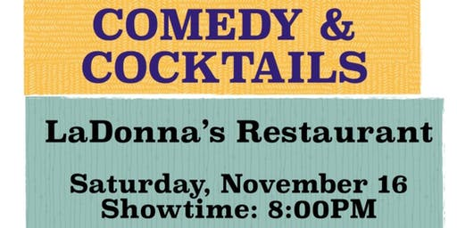 Comedy and Cocktails at LaDonna's