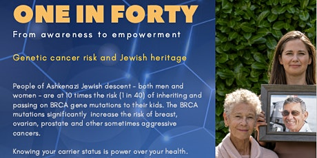 1 in 40: Genetic Cancer and Jewish Heritage, From Awareness to Empowerment tickets
