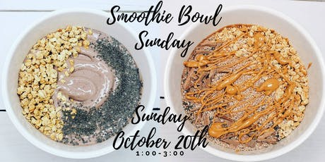 Smoothie Bowl Sunday tickets