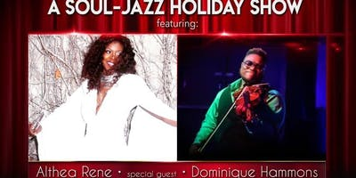 A Soul-Jazz Holiday Show featuring Althea Rene and Dominique Hammons