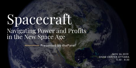 Spacecraft: Navigating Power and Profits in the New Space Age tickets