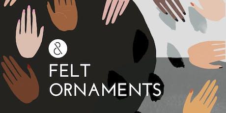 Felt Ornament Workshop tickets