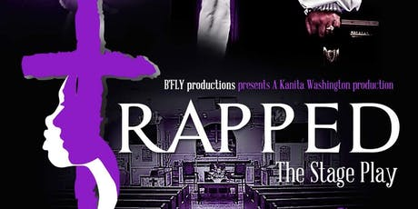 """""""Trapped"""" The Stage Play tickets"""