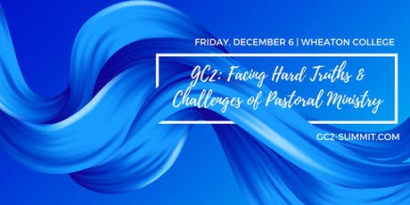 GC2: Facing Hard Truths & Challenges of Pastoral Ministry tickets
